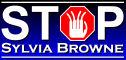 Stop Sylvia Browne!